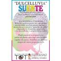 DULCELLUVIA -*- SUERTE