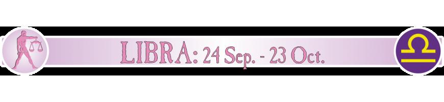 LIBRA - 24 SEPTIEMBRE - 23 OCTUBRE