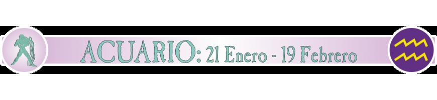 ACUARIO - 21 ENERO - 19 FEBRERO