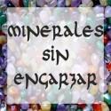 MINERALES SIN ENGARZAR